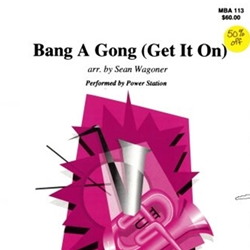 Bang A Gong (Get it On)